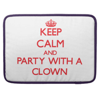 Keep Calm and Party With a Clown MacBook Pro Sleeve