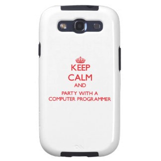 Keep Calm and Party With a Computer Programmer Galaxy SIII Cover