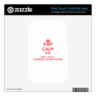 Keep Calm and Party With a Conference Center Manag iPod Touch 3G Decals