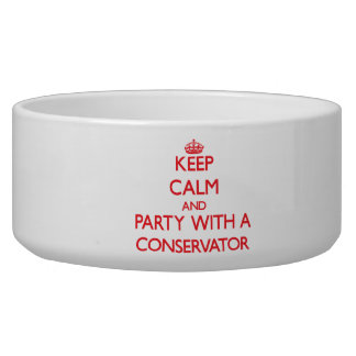 Keep Calm and Party With a Conservator Dog Bowl