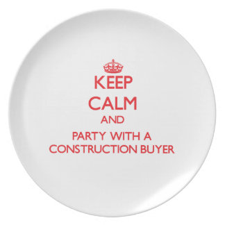 Keep Calm and Party With a Construction Buyer Party Plate