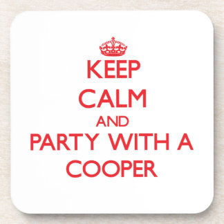 Keep Calm and Party With a Cooper Drink Coaster