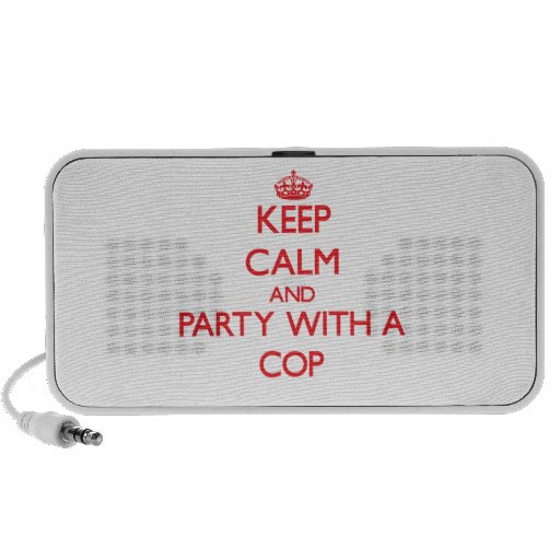 Keep Calm and Party With a Cop iPod Speaker