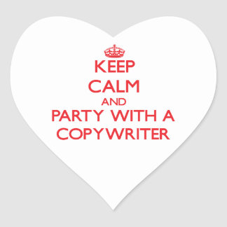 Keep Calm and Party With a Copywriter Heart Sticker