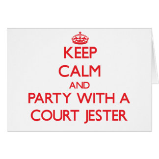 Keep Calm and Party With a Court Jester Card