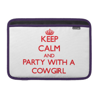 Keep Calm and Party With a Cowgirl Sleeve For MacBook Air
