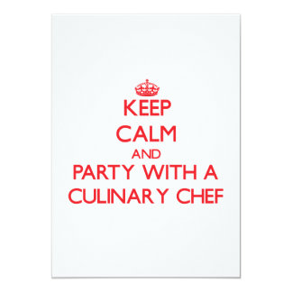 """Keep Calm and Party With a Culinary Chef 5"""" X 7"""" Invitation Card"""
