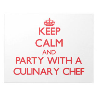 Keep Calm and Party With a Culinary Chef Memo Note Pad