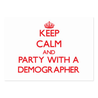 Keep Calm and Party With a Demographer Business Card
