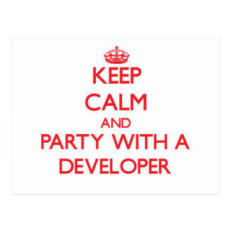 Keep Calm and Party With a Developer Postcards