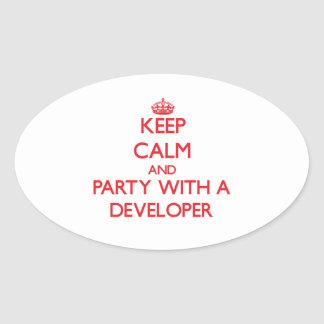Keep Calm and Party With a Developer Oval Sticker