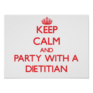 Keep Calm and Party With a Dietitian Print