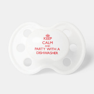 Keep Calm and Party With a Dishwasher Pacifier
