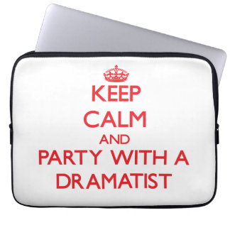 Keep Calm and Party With a Dramatist Laptop Sleeve