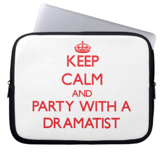 Keep Calm and Party With a Dramatist Laptop Computer Sleeves
