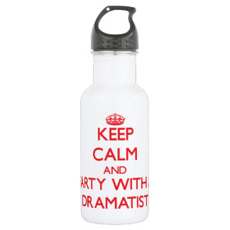 Keep Calm and Party With a Dramatist 18oz Water Bottle