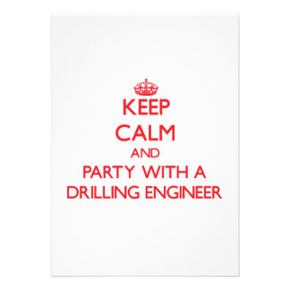 Keep Calm and Party With a Drilling Engineer Card