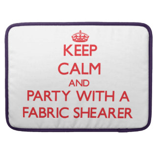 Keep Calm and Party With a Fabric Shearer Sleeve For MacBook Pro