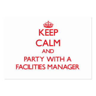 Keep Calm and Party With a Facilities Manager Business Card