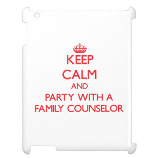 Keep Calm and Party With a Family Counselor iPad Cover