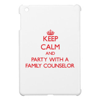 Keep Calm and Party With a Family Counselor iPad Mini Covers