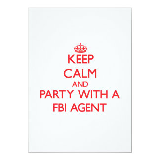 Keep Calm and Party With a Fbi Agent 5x7 Paper Invitation Card
