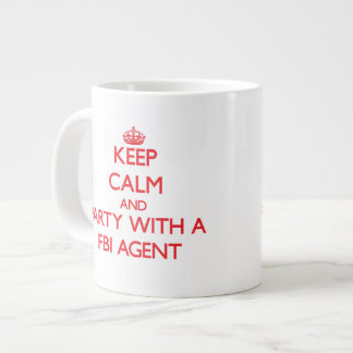 Keep Calm and Party With a Fbi Agent Extra Large Mugs