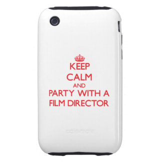 Keep Calm and Party With a Film Director iPhone 3 Tough Cases