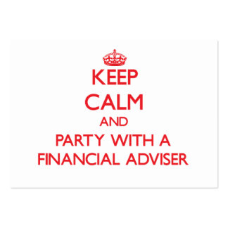 Keep Calm and Party With a Financial Adviser Business Card Template