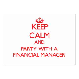 Keep Calm and Party With a Financial Manager Business Card