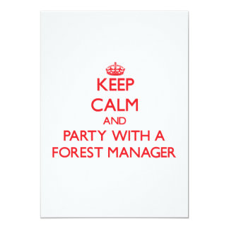 Keep Calm and Party With a Forest Manager Custom Invitation