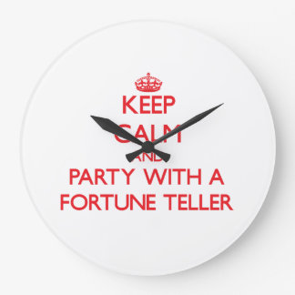 Keep Calm and Party With a Fortune Teller Wallclock