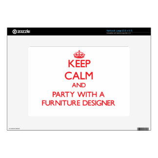 Keep Calm and Party With a Furniture Designer Large Netbook Skin