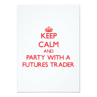 Keep Calm and Party With a Futures Trader Personalized Invitation