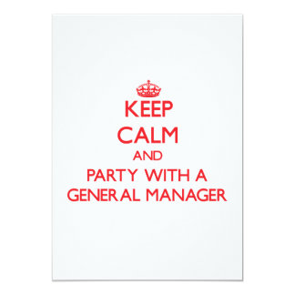 Keep Calm and Party With a General Manager Announcements