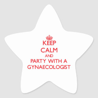 Keep Calm and Party With a Gynaecologist Star Sticker