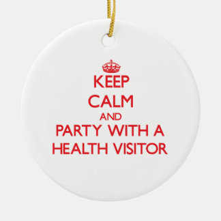 Keep Calm and Party With a Health Visitor Christmas Ornament