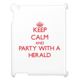 Keep Calm and Party With a Herald iPad Cases