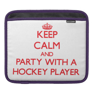 Keep Calm and Party With a Hockey Player iPad Sleeve