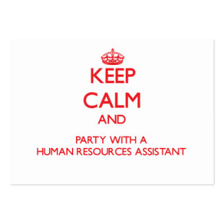 Keep Calm and Party With a Human Resources Assista Business Card Templates