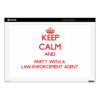 """Keep Calm and Party With a Law Enforcement Agent Skins For 17"""" Laptops"""