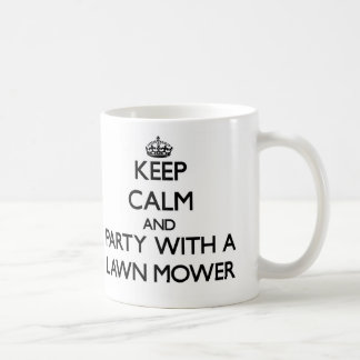 Keep Calm and Party With a Lawn Mower Classic White Coffee Mug
