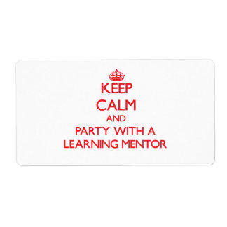 Keep Calm and Party With a Learning Mentor Shipping Label