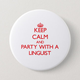 Keep Calm and Party With a Linguist Button