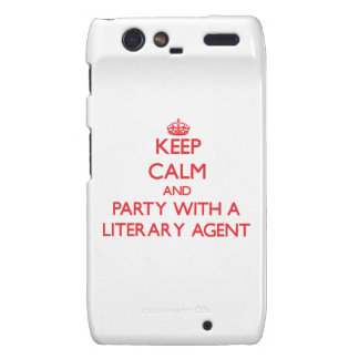 Keep Calm and Party With a Literary Agent Droid RAZR Cases
