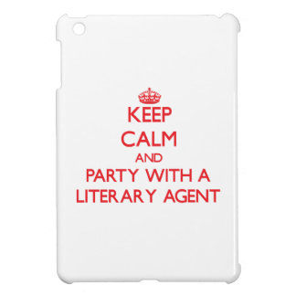 Keep Calm and Party With a Literary Agent Cover For The iPad Mini
