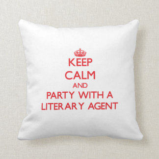 Keep Calm and Party With a Literary Agent Pillow