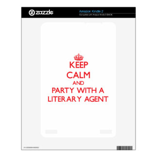 Keep Calm and Party With a Literary Agent Skins For The Kindle