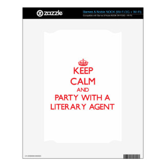 Keep Calm and Party With a Literary Agent Decals For NOOK