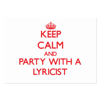 Keep Calm and Party With a Lyricist Business Card